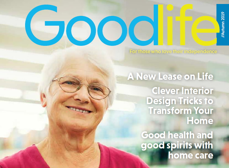 Goodlife Magazine Autumn 2019 OUT NOW